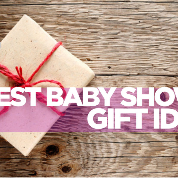 10 Special Baby Shower Gift Ideas